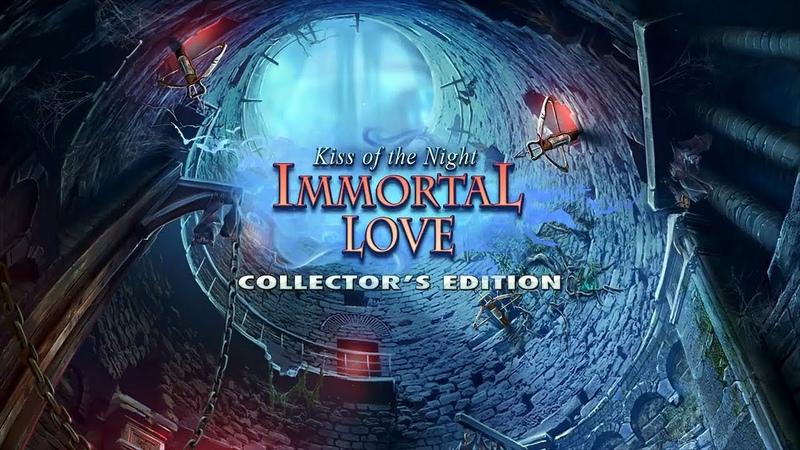 Бессмертная любовь 5. Поцелуй ночи прохождение 1