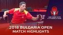 Xu Xin vs Yuya Oshima 2018 Bulgaria Open Highlights R16