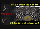 EP election May 2019! Globalists all stand up! Viktor