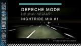 Depeche Mode - NightRide Mix #1