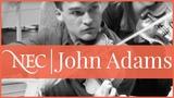 John Adams Concerto for Violin