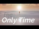 Enya - Only Time Chillout Remix
