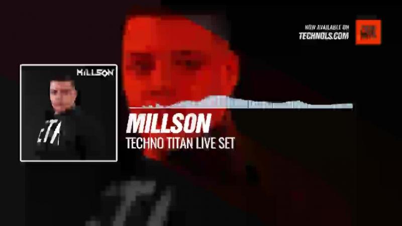 Millson - Techno Titan Live Set Periscope Techno music