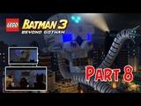 Melawan Gurita Raksasa - Lego Batman 3 Beyond Gotham