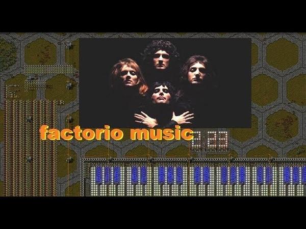 Bohemian Rhapsody FACTORIO MUSIC programmable speakers. no vocals