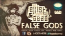 WE EXIST EVEN DEAD - False Gods
