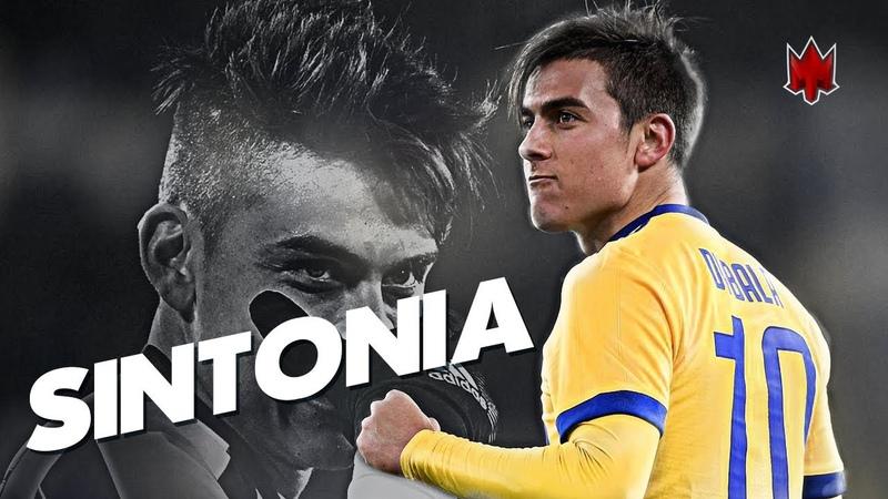 Paulo Dybala - Sintonia - Skills Goals - 2018 HD