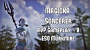 Magicka Sorcerer PVP Gameplay 8 | ESO Murkmire