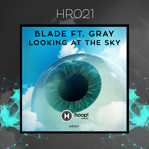 BLADE альбом Looking At The Sky (feat. Gray)