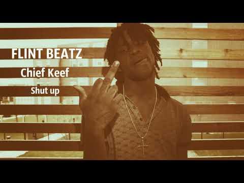 Chief Keef type beat FLINT BEATZ - Shut up Trap instrumental 138 bpm