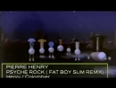 Pierre Henry - Psyche Rock (Fat Boy Slim Remix)
