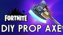 Fortnite DIY Prop Axe - Backyard FX
