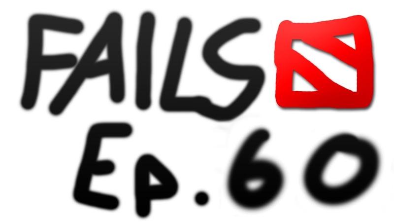 Dota 2 Fails of the Week - Ep. 60