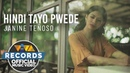 Hindi Tayo Pwede Janine Teñoso Official Music Video