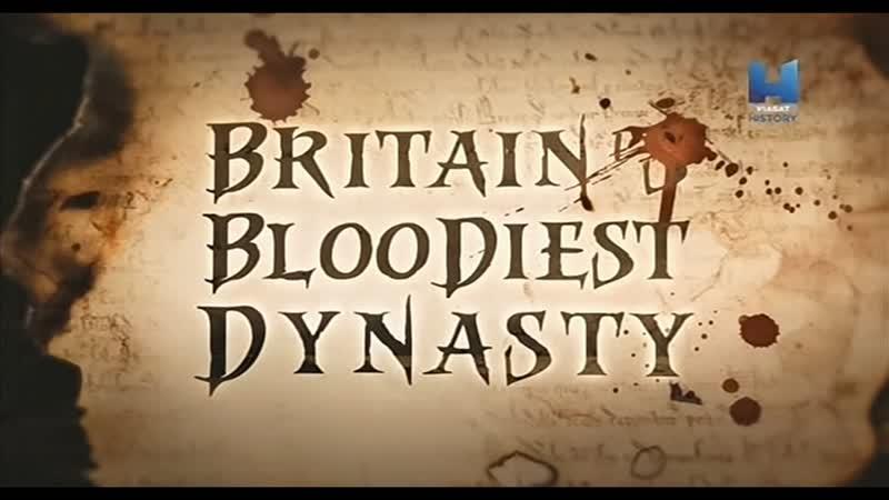 Britain's Bloodiest Dynasty | Плантагенеты – самая кровавая династия Британии — заставка