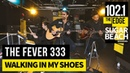 The Fever 333 - Walking In My Shoes (Live at the Edge)