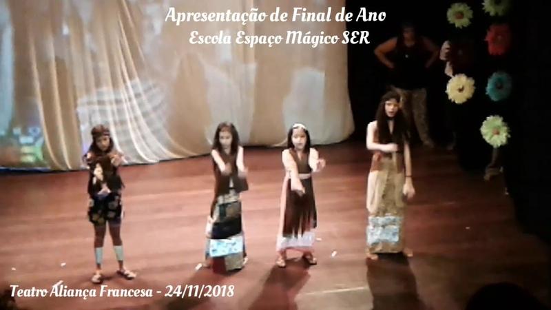 Apresentação da Escola Espaço Mágico - Aliança Francesa (Dia 24112018)