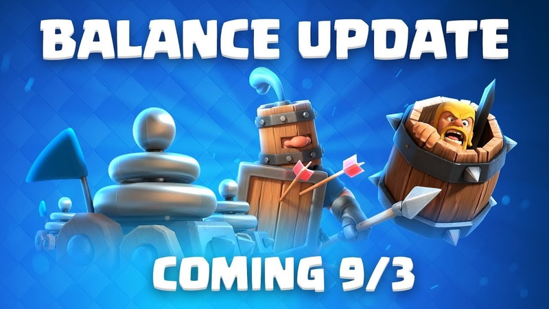 Clash Royale: Balance Update Coming! (9/3)