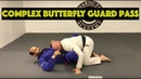 A Complex Butterfly Guard Pass But Very Efficient by Chris Yonkers