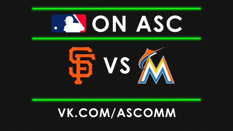 MLB | Giants VS Marlins