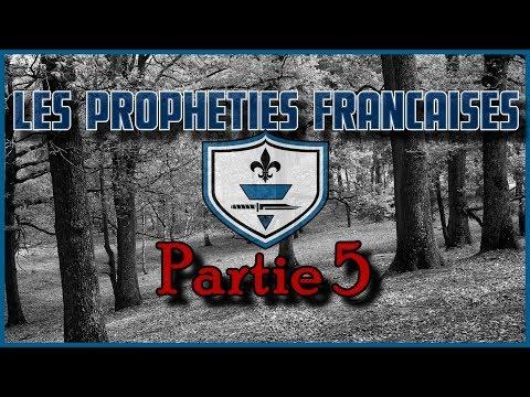 - Les Prophéties Francaises partie 5 - 30 mn de chat supp .... 17/12/2018