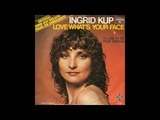 Ingrid Kup - 1981 - Love What's Your Face