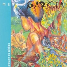 Manolo García альбом Arena En Los Bolsillos