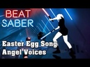 Beat Saber Easter Egg Song, Angel Voices   FC
