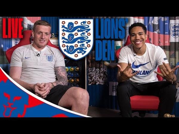 LIVE With Jordan Pickford!   Lions' Den Episode Ten   World Cup 2018