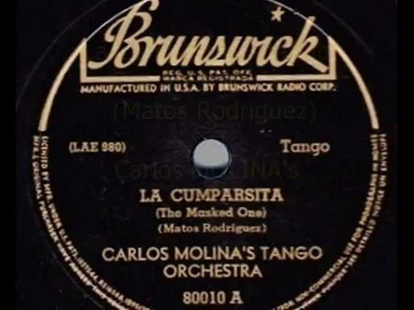 Tango La Cumparsita - Carlos Molina's Tango Orch., 1931