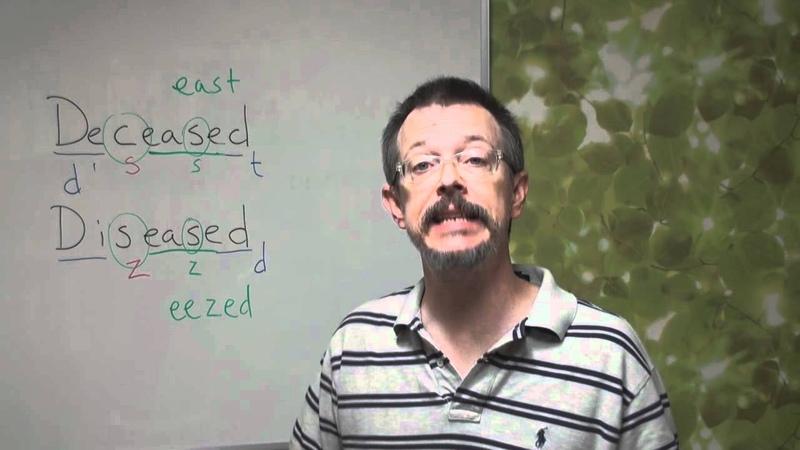 QA Time DISEASED and DECEASED (pronunciation)