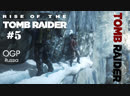 Rise of the Tomb Raider - Лара Крофт #5
