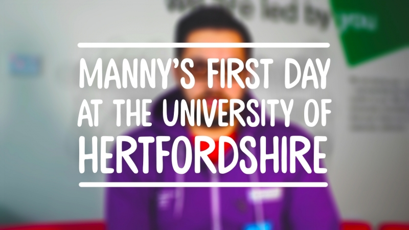 Manny's First Day at the University of Hertfordshire