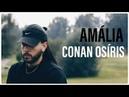Conan Osíris - Amália (Audio)