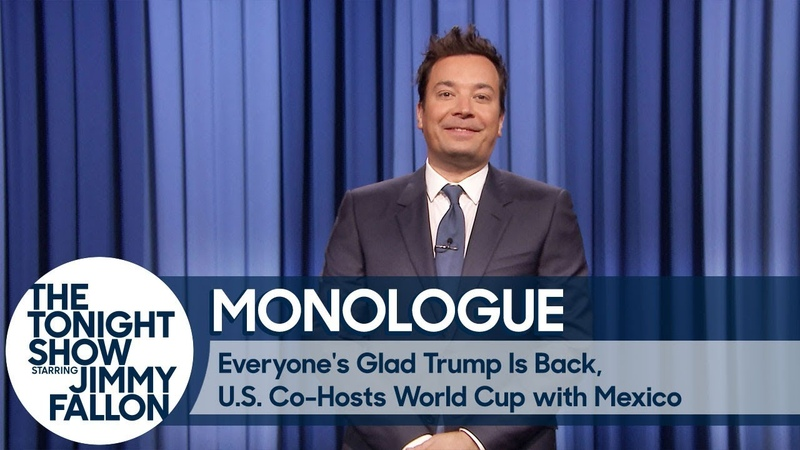 Everyone's Glad Trump's Back, U.S. Co-Hosts World Cup with Mexico - Monologue