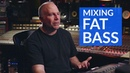 Mixing Bass Guitar Fat Bottomed Tips by Joe Barresi