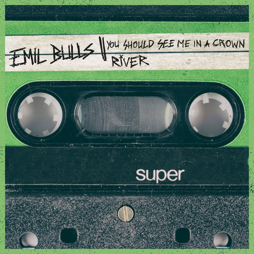 Emil Bulls - You Should See Me in a Crown _ River