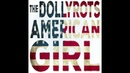 The Dollyrots - American Girl (Tom Petty Cover)
