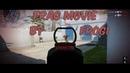 Warface Frag Movie: FroG1