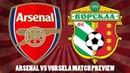 Arsenal vs Vorskla Match Preview Lucas Torreira Bernd Leno Should Start