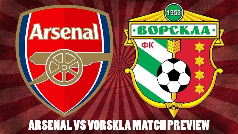 Arsenal vs Vorskla Match Preview | Lucas Torreira Bernd Leno Should Start