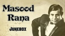 Masood Rana Hit Songs | Non-stop Jukebox