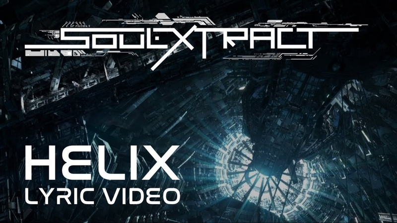 Soul Extract - Helix (Official Lyric Video)