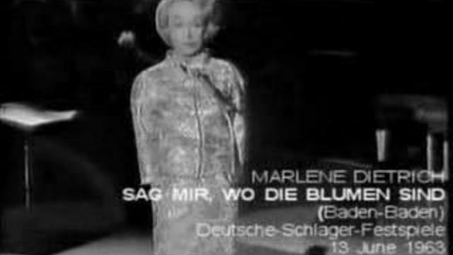 Sag mir, wo die Blumen sind Марлен Дитрих, 1963 г.
