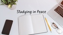 Studying in Peace | Ambient Mix