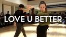 Victoria Monet - Love U Better ft Sean Lew Kaycee Rice | Brian Friedman Choreography | EXPG LA