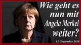 Wie geht es nun mit Angela Merkel weiter