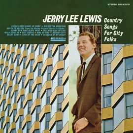 Jerry Lee Lewis альбом Country Songs For City Folks
