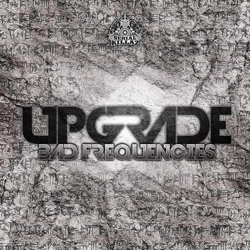 UpGrade альбом Bad Frequencies EP