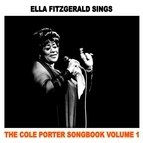 Ella Fitzgerald альбом Ella Sings the Cole Porter Songbook, Vol. 1